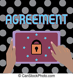 Conceptual hand writing showing Agreement. Business photo text harmony or accordance in opinion or feeling negotiated positively Female Hand Tablet device with lock and stars icon on screen.