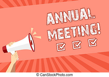 Conceptual hand writing showing Annual Meeting. Business photo showcasing Yearly Company Assembly Business Conference Report Event