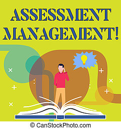 Conceptual hand writing showing Assessment Management. ...