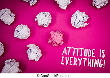 Conceptual hand writing showing Attitude Is Everything. Business photo text Personal Outlook Perspective Orientation Behavior Ideas pink background crumpled papers trial mistakes several tries.