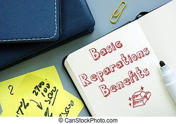 Conceptual hand writing showing Basic Reparations Benefits.