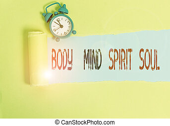 Conceptual hand writing showing Body Mind Spirit Soul....