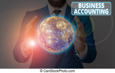 Conceptual hand writing showing Business Accounting. Business photo showcasing interpreting and presenting of financial information Elements of this image furnished by NASA.