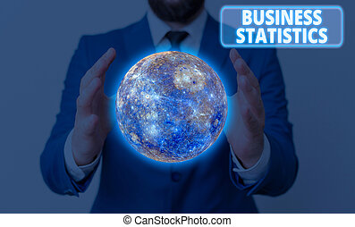 Conceptual hand writing showing Business Statistics. Business photo showcasing Science of intelligent decision making in the business Elements of this image furnished by NASA.
