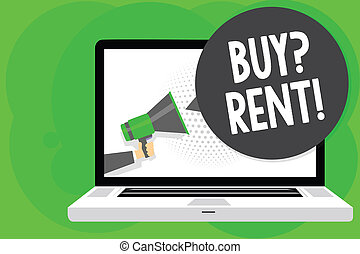 Conceptual hand writing showing Buy question Rent. Business...