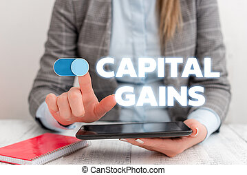 Conceptual hand writing showing Capital Gains. Business photo showcasing Bonds Shares Stocks Profit Income Tax Investment Funds Business concept with communication mobile phone.