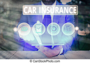 Conceptual hand writing showing Car Insurance. Concept meaning Accidents coverage Comprehensive Policy Motor Vehicle Guaranty