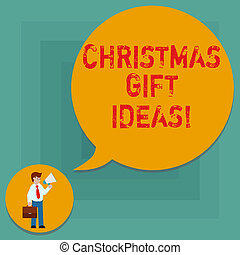 Conceptual hand writing showing Christmas Gift Ideas. Business photo text Suggestion for best presents to give in Christmas day Man in Necktie Carrying Briefcase Holding Megaphone Speech Bubble.