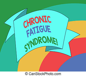 Conceptual hand writing showing Chronic Fatigue Syndrome. Business photo showcasing debilitating disorder described by extreme fatigue Folded Ribbon Strip Solid Color Sash photo for Celebration.