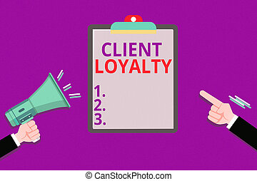 Conceptual hand writing showing Client Loyalty. Business ...