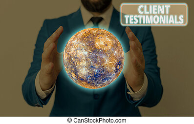 Conceptual hand writing showing Client Testimonials. Business photo showcasing Written recommendation from a satisfied customer Elements of this image furnished by NASA.