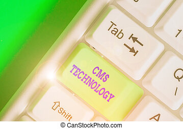 Conceptual hand writing showing Cms Technology. Business ...