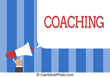 Conceptual hand writing showing Coaching. Business photo text person supports client in achieving specific personal goal Megaphone loudspeaker screaming idea talk talking speech bubble.
