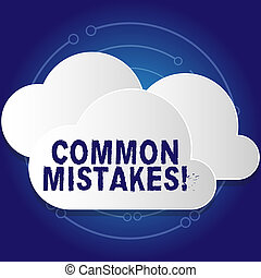 Conceptual hand writing showing Common Mistakes. Business ...