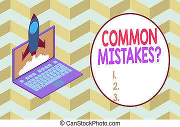 Conceptual hand writing showing Common Mistakes question. ...