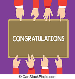Conceptual hand writing showing Congratulations. Business photo text Expressing praise for an achievement of someone Good wishes