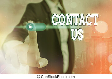 Conceptual hand writing showing Contact Us. Business photo showcasing contact information provided to assist customers needs.