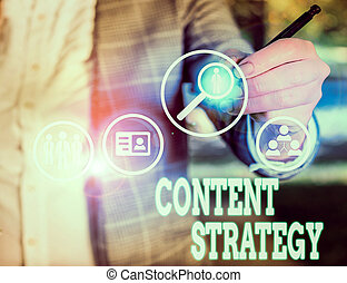 Conceptual hand writing showing Content Strategy. Business ...