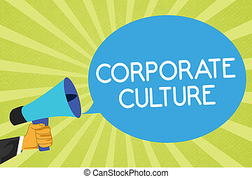 Conceptual hand writing showing Corporate Culture. Business photo showcasing Beliefs and ideas that a company has Shared values