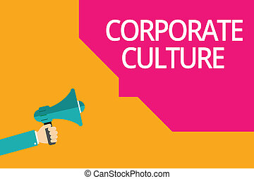 Conceptual hand writing showing Corporate Culture. Business photo text Beliefs and ideas that a company has Shared values