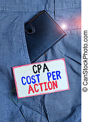 Conceptual hand writing showing Cpa Cost Per Action....