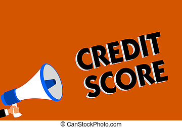 Conceptual hand writing showing Credit Score. Business photo showcasing Represent the creditworthiness of an individual Lenders rating Man holding loudspeaker orange background message speaking.