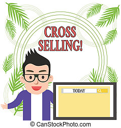 Conceptual hand writing showing Cross Selling. Business photo showcasing to sell complementary products to an existing customer.