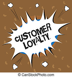 Conceptual hand writing showing Customer Loyalty. Business photo text result of consistently positive emotional experience
