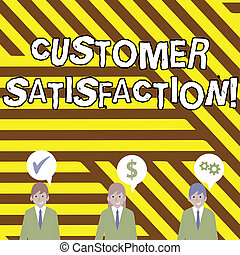 Conceptual hand writing showing Customer Satisfaction. Business photo text Measure of customers fulfillment from a firm Businessmen has Speech Bubble with Optimization Cost Icons.