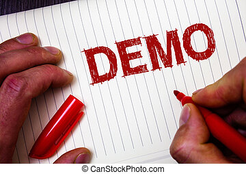 Conceptual hand writing showing Demo. Business photo...