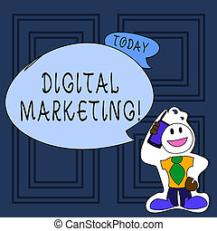 Conceptual hand writing showing Digital Marketing. Business photo text market products or services using technologies on Internet Man in Necktie Holding Smartphone to Head in Sticker Style.