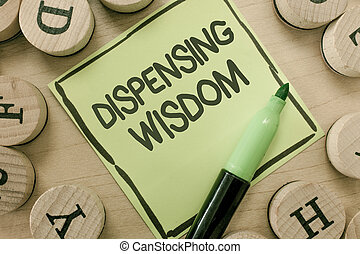 Conceptual hand writing showing Dispensing Wisdom. Business photo showcasing Giving intellectual facts on variety of subjects