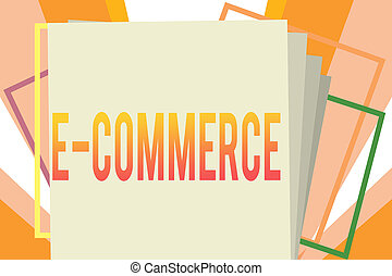 Conceptual hand writing showing E Commerce. Business photo...