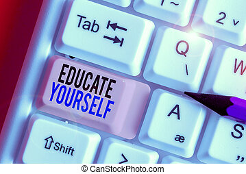Conceptual hand writing showing Educate Yourself. Business...
