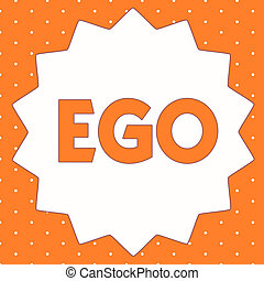 Conceptual hand writing showing Ego. Business photo ...