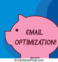 Conceptual hand writing showing Email Optimization. Business photo text Maximize the effectiveness of the marketing campaign Fat huge pink pig plump like piggy bank with ear and small eye.