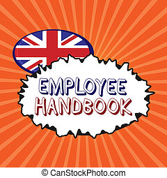 Conceptual hand writing showing Employee Handbook. Business photo showcasing Document that contains an operating procedures of company