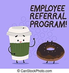 Conceptual hand writing showing Employee Referral Program. Business photo text strategy work encourage employers through prizes.