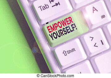 Conceptual hand writing showing Empower Yourself. Business...