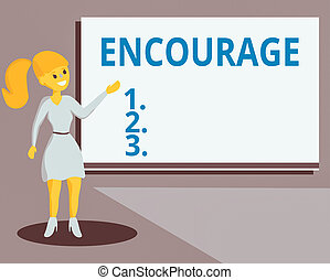 Conceptual hand writing showing Encourage. Concept meaning to inspire with courage, spirit, hope, spur on, or to persuade Wo analysis Presenting Audio Visual Blank Projector Screen