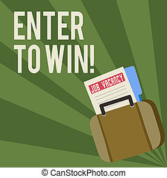 Conceptual hand writing showing Enter To Win. Business photo showcasing exchanging something value for prize chance winning prize Announcement File for Employment Opportunity with Briefcase.