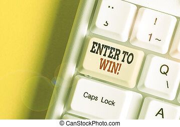 Conceptual hand writing showing Enter To Win. Business photo showcasing exchanging something value for prize or chance of winning White pc keyboard with note paper above the white background.