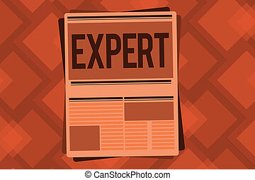 Conceptual hand writing showing Expert. Business photo text ...