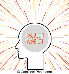 Conceptual hand writing showing Fashion World. Business photo text world that involves styles of clothing and appearance.