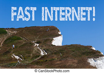 Conceptual hand writing showing Fast Internet. Business photo text term used for Internet service that is faster than the average.
