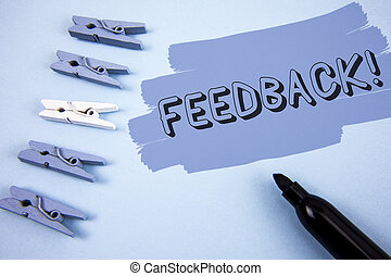 Conceptual hand writing showing Feedback Motivational Call. Business photo text Rating an economical local grocery store written on Painted background wooden Clips and Marker next to it.