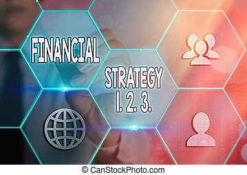 Conceptual hand writing showing Financial Strategy 1 2. 3.. Business photo showcasing build on insights from a business context Grids and different icons latest digital technology concept.