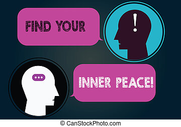 Conceptual hand writing showing Find Your Inner Peace. Business photo showcasing Peaceful style of life Positivism Meditation Messenger Room with Chat Heads Speech Bubbles Punctuations.