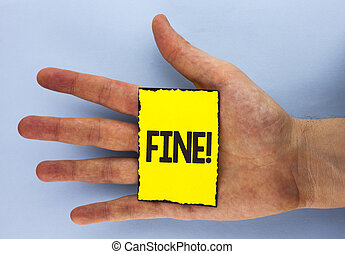Conceptual hand writing showing Fine Motivational Call. Business photo showcasing No hidden charges from large moving companies written on Yellow Sticky Note Paper on plain background Hand.