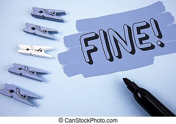 Conceptual hand writing showing Fine Motivational Call. Business photo text No hidden charges from large moving companies written on Painted background wooden Clips and Marker next to it.